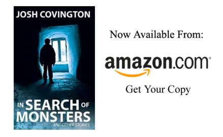 In Search of Monsters